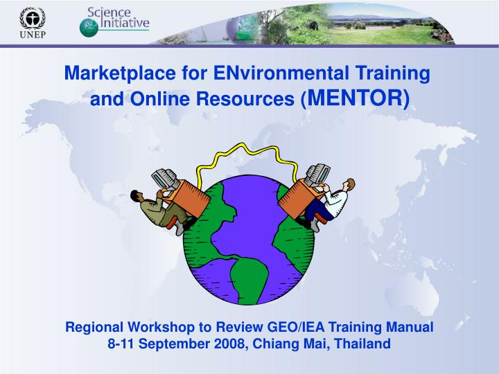Marketplace for ENvironmental Training