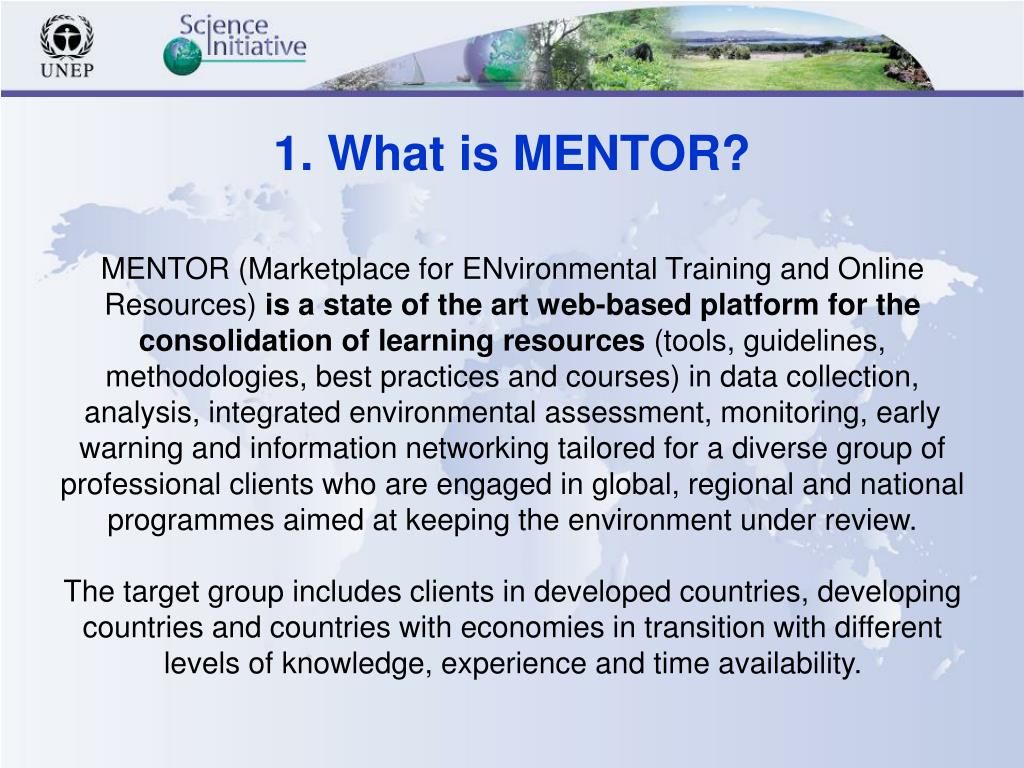 1. What is MENTOR?