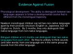 evidence against fusion