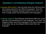 questions in simultaneous bilingual research