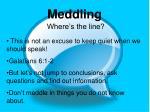 meddling4