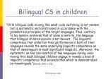 bilingual cs in children