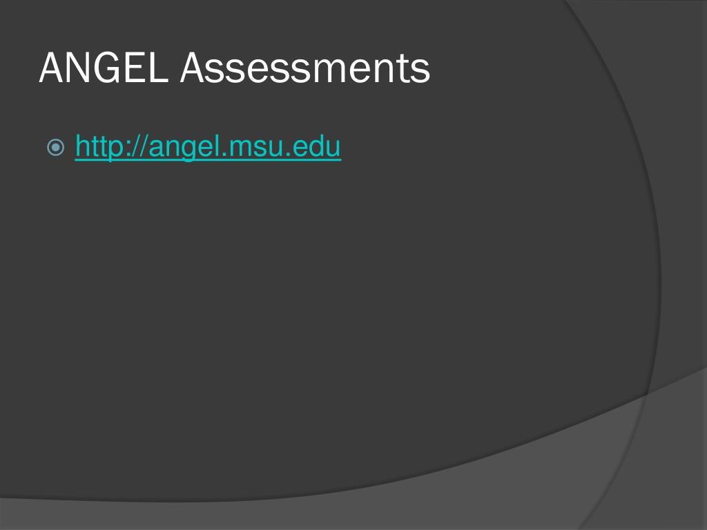 ANGEL Assessments