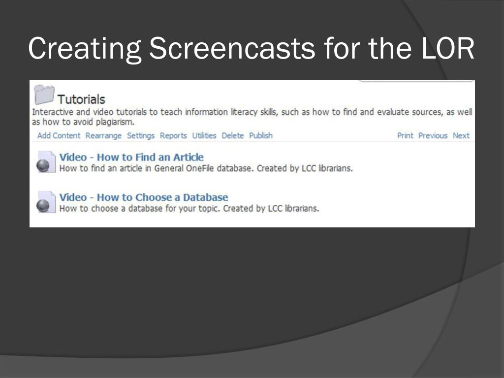 Creating Screencasts for the LOR