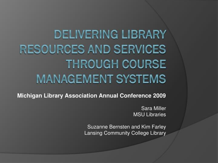 Delivering library resources and services through course management systems