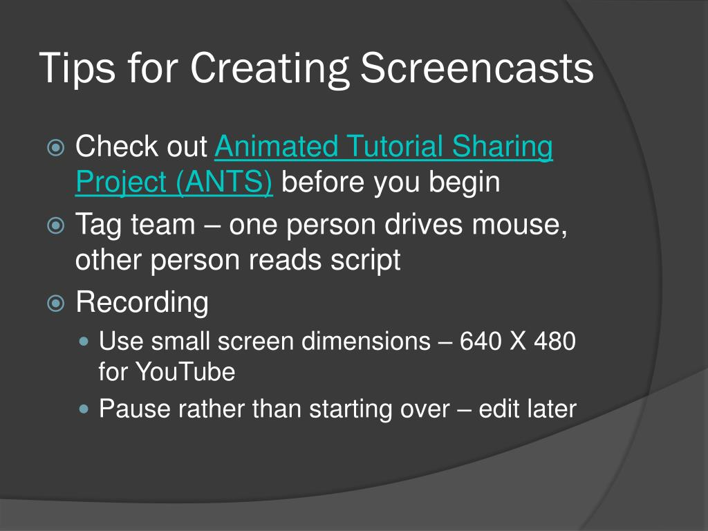 Tips for Creating Screencasts
