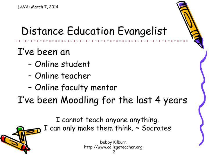 Distance education evangelist