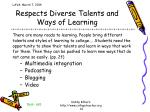 respects diverse talents and ways of learning