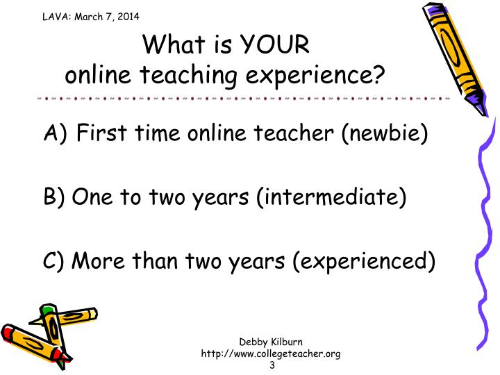What is your online teaching experience
