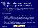 national programmes and policies general education