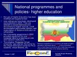 national programmes and policies higher education