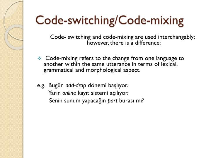taking a look at code switching Take an inside look at what code switching really means and for an example barack obama.