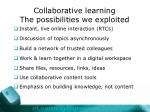 collaborative learning the possibilities we exploited