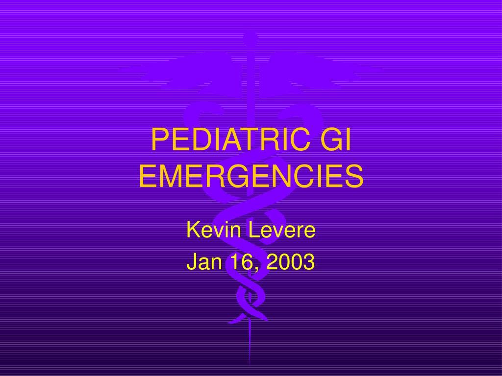 pediatric gi emergencies l.