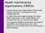 health maintenance organizations hmos