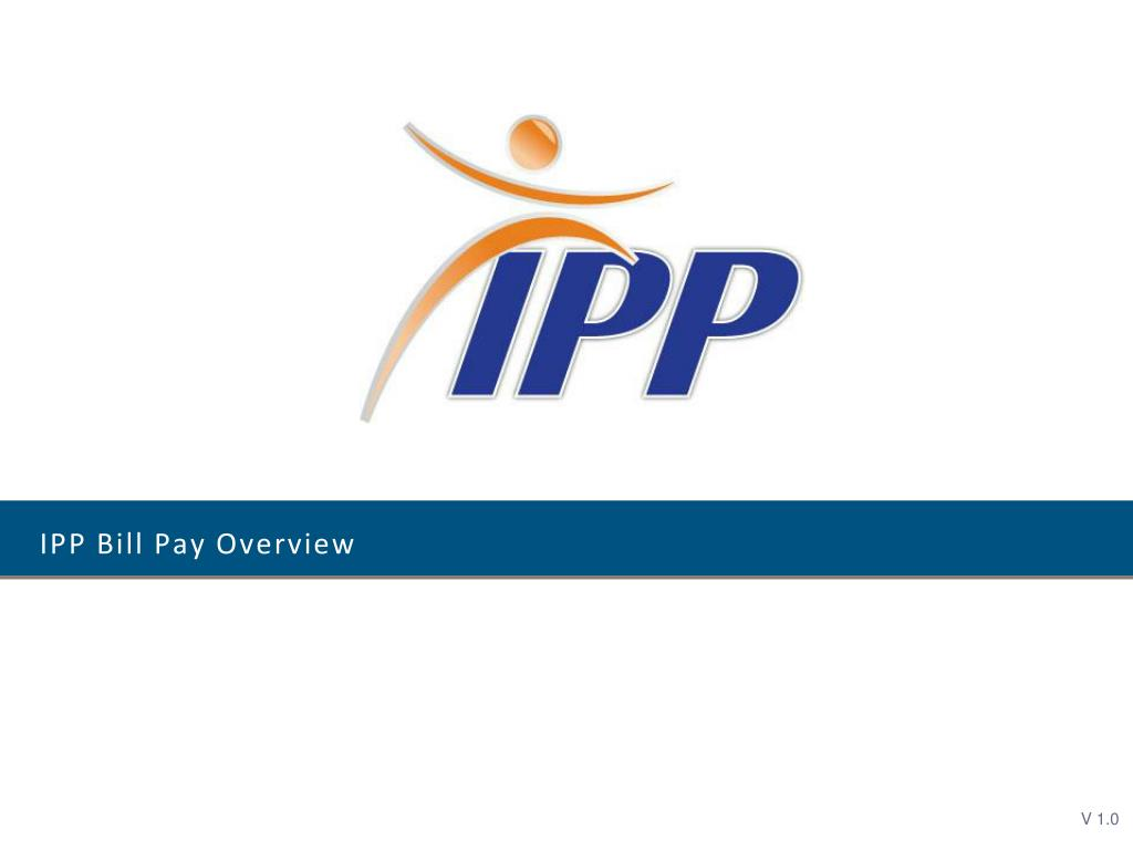 ipp bill pay overview l.