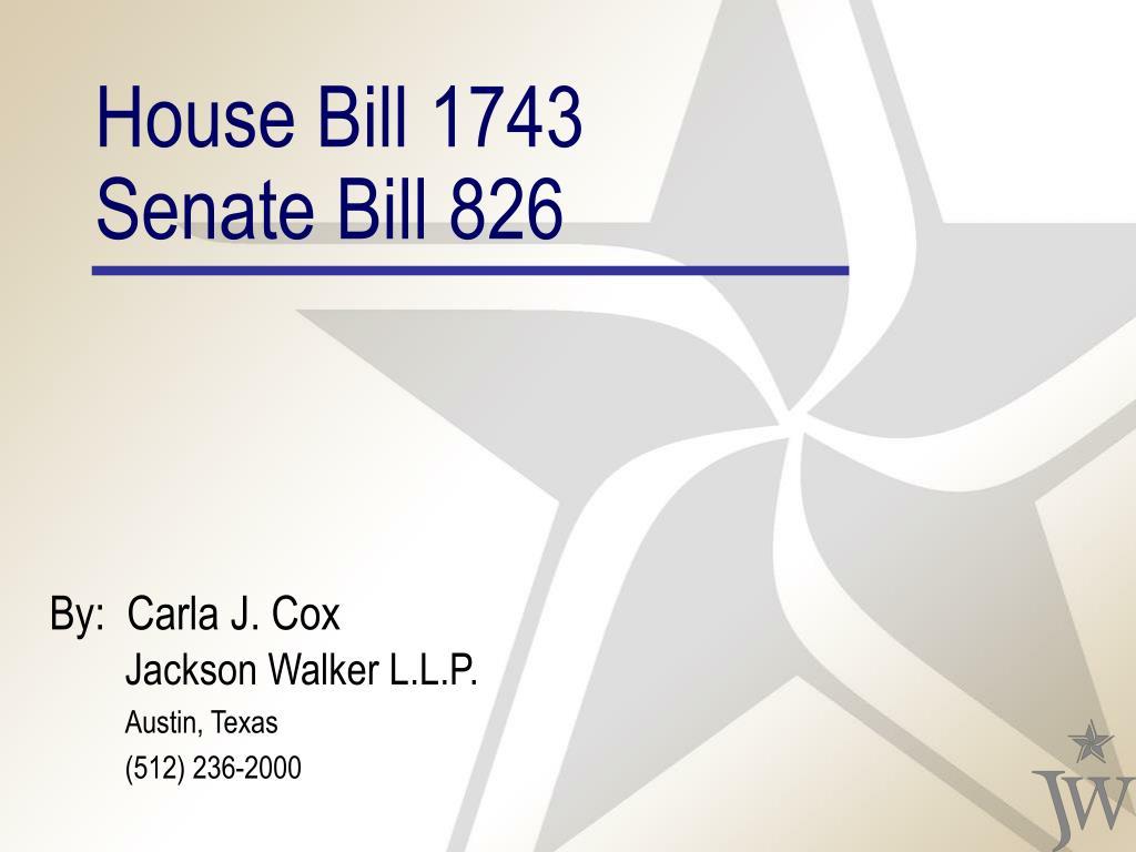 house bill 1743 senate bill 826 l.