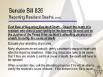 senate bill 826 reporting resident deaths cont19