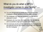 what do you do when a mfcu investigator comes to your facility cont39