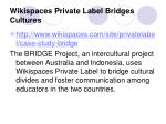 wikispaces private label bridges cultures