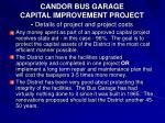 candor bus garage capital improvement project details of project and project costs