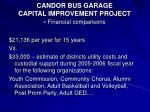 candor bus garage capital improvement project financial comparisons25