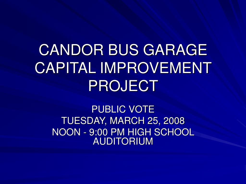 candor bus garage capital improvement project l.