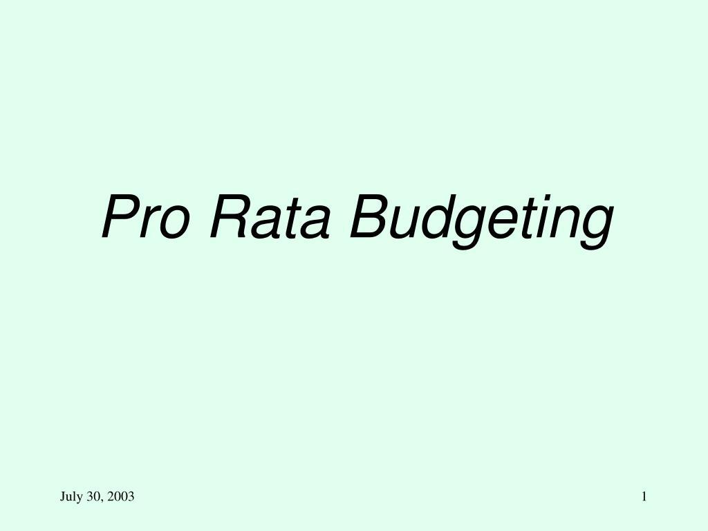 pro rata budgeting l.