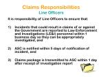 claims responsibilities line officers