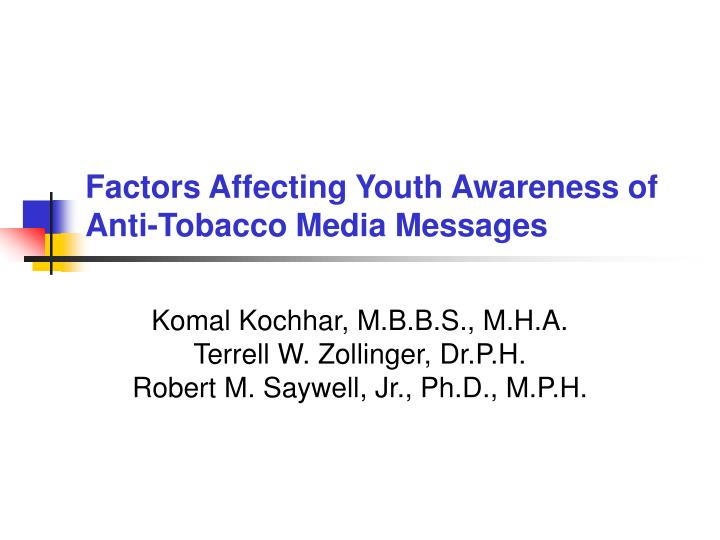 factors affecting youth awareness of anti tobacco media messages n.