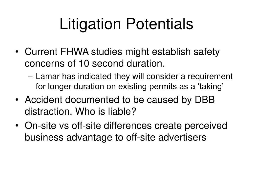 Litigation Potentials
