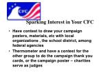 sparking interest in your cfc