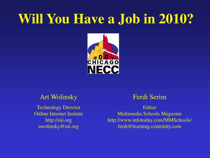 Will You Have a Job in 2010?