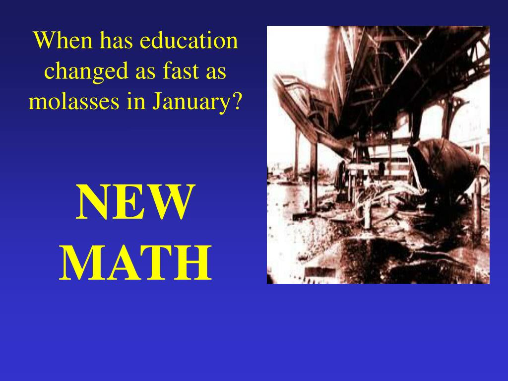 When has education changed as fast as molasses in January?