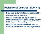 professional courtesy stark ii6