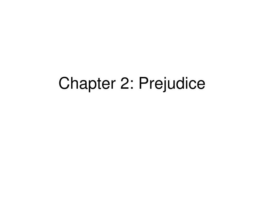 chapter 2 prejudice l.