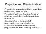 prejudice and discrimination