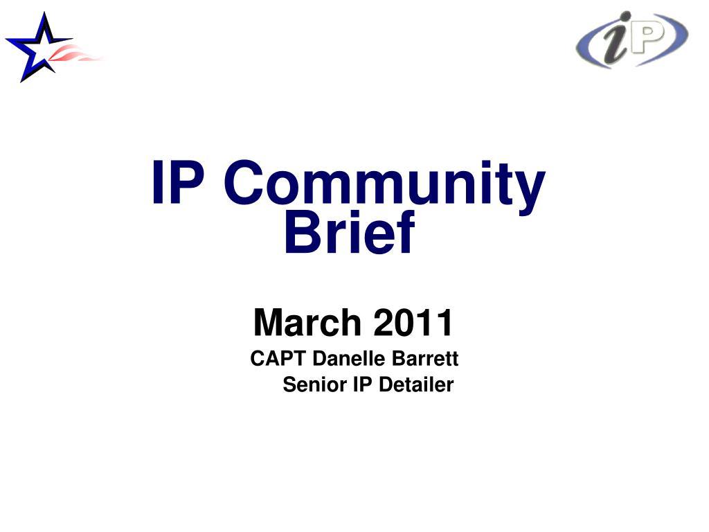 march 2011 capt danelle barrett senior ip detailer l.