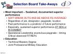 selection board take aways