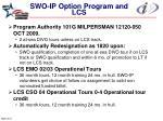 swo ip option program and lcs