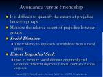 avoidance versus friendship
