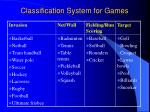 classification system for games