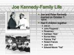 joe kennedy family life