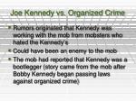 joe kennedy vs organized crime
