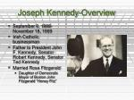 joseph kennedy overview