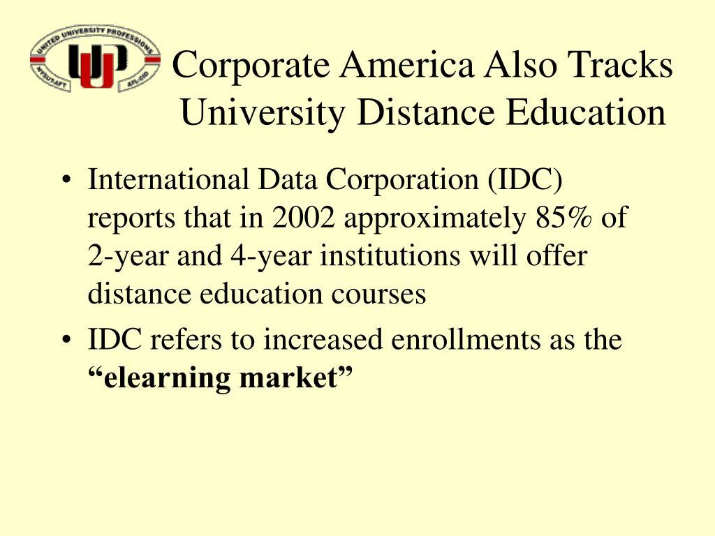 Corporate America Also Tracks University Distance Education