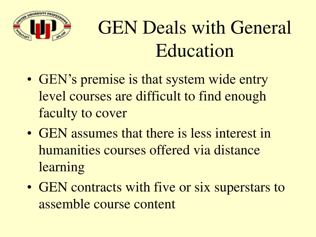 GEN Deals with General Education