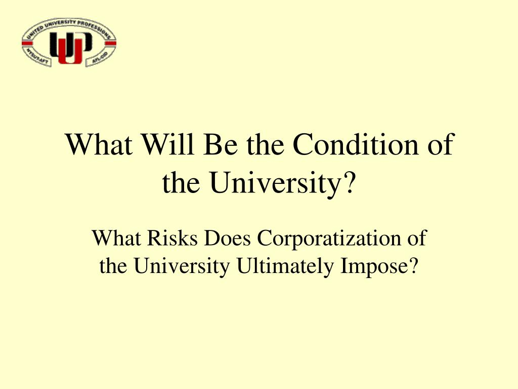What Will Be the Condition of the University?