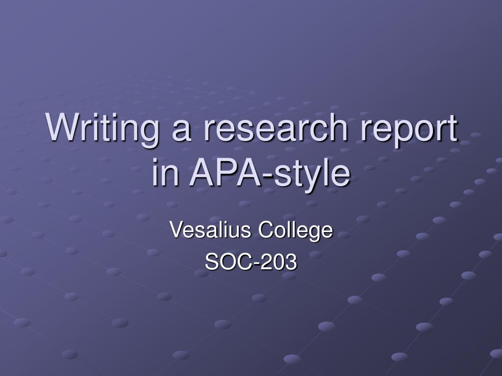 writing a research report in apa style l.