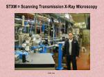 stxm scanning transmission x ray microscopy